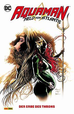 Kartonierter Einband Aquaman - Held von Atlantis von Kelly Sue DeConnick, Robson Rocha, Aaron Lopresti
