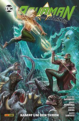 Kartonierter Einband Aquaman - Held von Atlantis von Kelly Sue DeConnick, Robson Rocha, Miguel Mendonça
