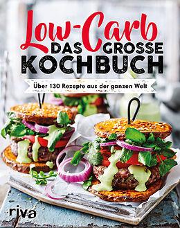 Kartonierter Einband Low Carb. Das große Kochbuch von riva Verlag