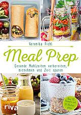 Meal Prep  Gesunde Mahlzeiten vorbereiten, mitnehmen und Zeit sparen [Versione tedesca]