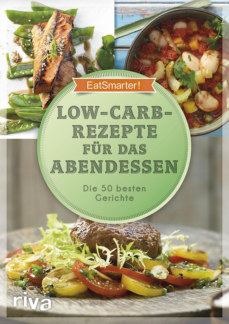 Low Carb Rezepte Fur Das Abendessen Eatsmarter Buch Kaufen Ex
