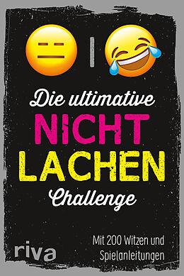 Kartonierter Einband Die ultimative Nicht-lachen-Challenge von riva Verlag