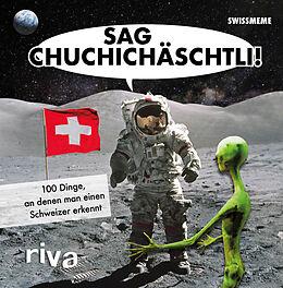 Fester Einband Sag Chuchichäschtli von riva Verlag