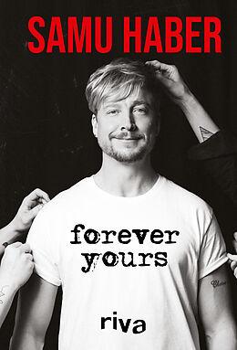 Fester Einband Forever Yours von Samu Haber