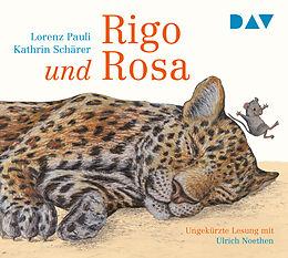 Audio CD (CD/SACD) Rigo und Rosa  28 Geschichten aus dem Zoo und dem Leben von Lorenz Pauli
