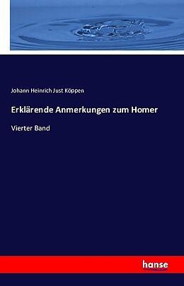 Kartonierter Einband Erklärende Anmerkungen zum Homer von Johann Heinrich Just Köppen