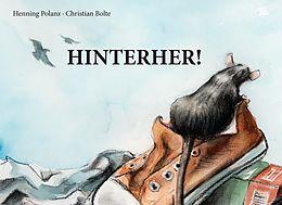 E-Book (epub) Hinterher von Henning Polanz, Christian Bolte