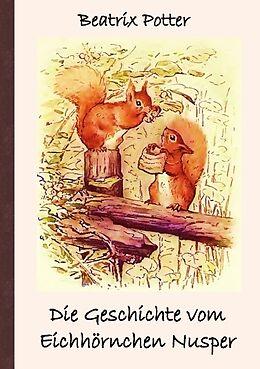 Die Geschichte vom Eichhörnchen Nusper [Versione tedesca]