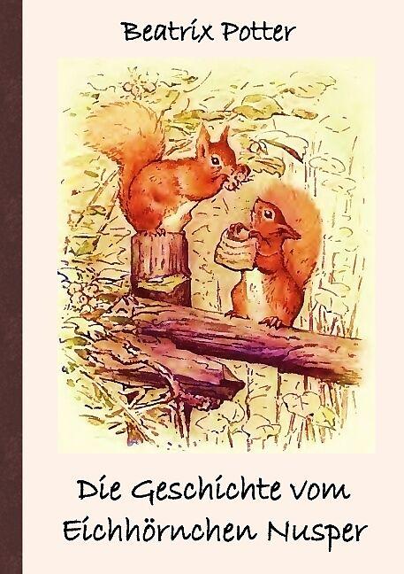 Die Geschichte vom Eichhörnchen Nusper [Version allemande]