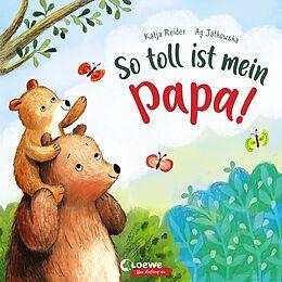 Pappband So toll ist mein Papa! von Katja Reider