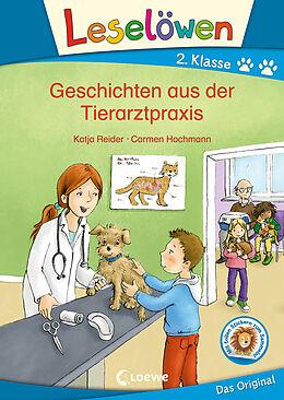 Fester Einband Leselöwen 2. Klasse - Geschichten aus der Tierarztpraxis von Katja Reider
