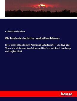 Kartonierter Einband Die Inseln des indischen und stillen Meeres von Carl Gottfried Vollmer