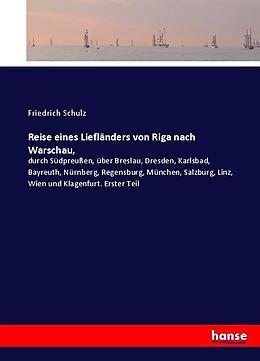 Kartonierter Einband Reise eines Liefländers von Riga nach Warschau von Friedrich Schulz