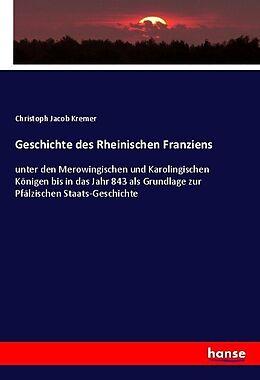 Kartonierter Einband Geschichte des Rheinischen Franziens von Christoph Jacob Kremer