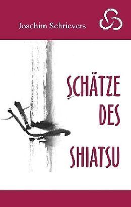 Schätze des Shiatsu [Version allemande]