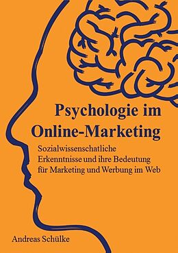 Psychologie im Online-Marketing [Version allemande]