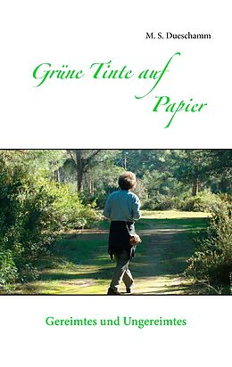 E-Book (epub) Grüne Tinte auf Papier von M. S. Dueschamm