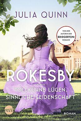 E-Book (epub) Rokesby - Tollkühne Lügen, sinnliche Leidenschaft von Julia Quinn