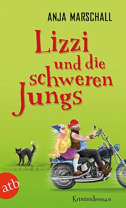 Lizzi und die schweren Jungs [Version allemande]