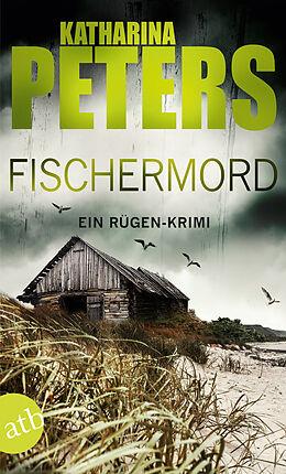 Kartonierter Einband Fischermord von Katharina Peters