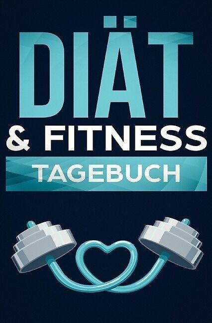 Diat Fitness Tagebuch Ein Abnehmtagebuch Zum Ausfullen