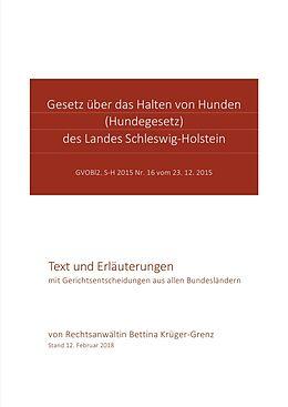 Kartonierter Einband Gesetz über das Halten von Hunden des Landes Schleswig-Holstein von Bettina Krüger