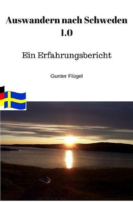 Ich will nach schweden auswandern