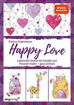 Fester Einband Happy Love von Clarissa Hagenmeyer
