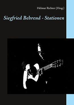 E-Book (epub) Siegfried Behrend - Stationen von Manuel Negwer, Michael Tröster, Rüdiger Grambow