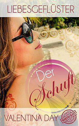 E-Book (epub) Liebesgeflüster - Der Schuft von Valentina Day, Cora N. Lee, Nora Harp