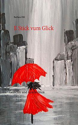 E-Book (epub) E Stick vum Glick von Barbara Ohl