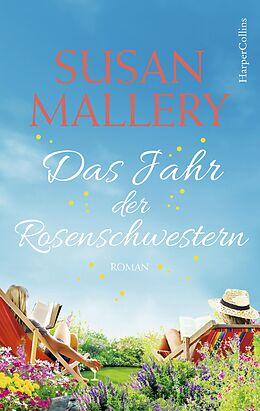 E-Book (epub) Das Jahr der Rosenschwestern von Susan Mallery