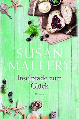E-Book (epub) Inselpfade zum Glück von Susan Mallery