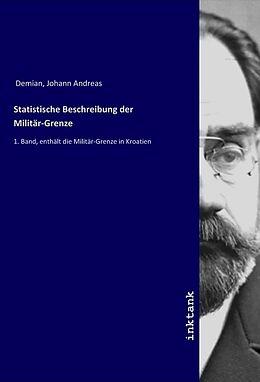 Kartonierter Einband Statistische Beschreibung der Militär-Grenze von Johann Andreas Demian