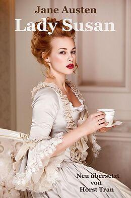 E-Book (epub) Lady Susan von Jane Austen, Horst Tran