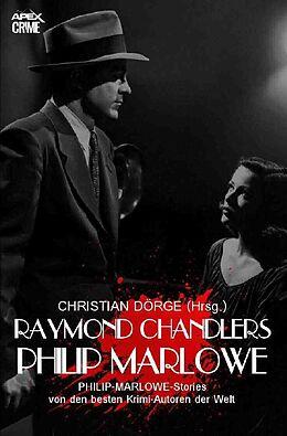 Kartonierter Einband RAYMOND CHANDLERS PHILIP MARLOWE von Max Allan Collins, Eric Van Lustbader