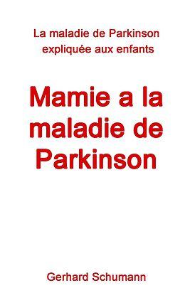 eBook (epub) Mamie a la maladie de Parkinson de Gerhard Schumann