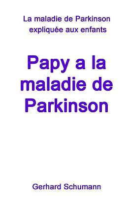eBook (epub) Papy a la maladie de Parkinson de Gerhard Schumann