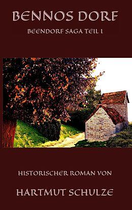 E-Book (epub) Bennos Dorf von Hartmut Schulze