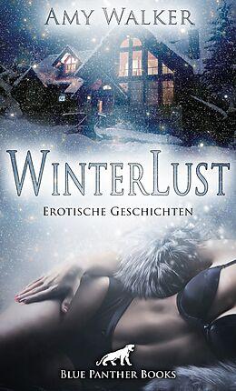 Kartonierter Einband WinterLust | Erotische Geschichten von Amy Walker