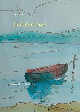 E-Book (epub) In all dem Chaos von Peter Haas