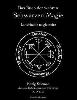 Kartonierter Einband Das Buch der wahren schwarzen Magie von Iroé Grego