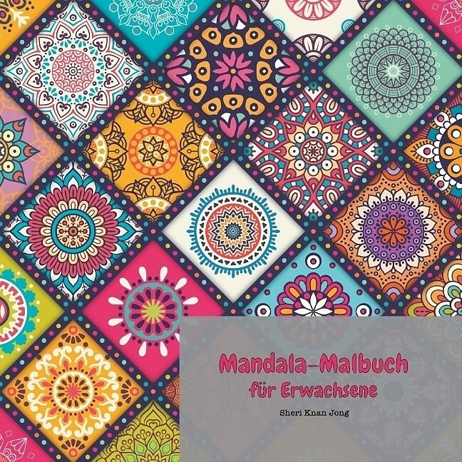 mandalamalbuch für erwachsene  sheri knan jong  buch