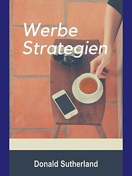 E-Book (epub) Die erfolgreichsten Werbestrategien von Donald Sutherland