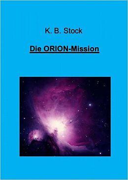 E-Book (epub) Die ORION-Mission von K. B. Stock
