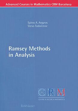 Kartonierter Einband Ramsey Methods in Analysis von Spiros A. Argyros, Stevo Todorcevic