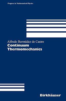 E-Book (pdf) Continuum Thermomechanics von Alfredo Bermúdez De Castro