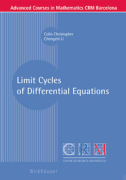 Kartonierter Einband Limit Cycles of Differential Equations von Colin Christopher, Chengzhi Li