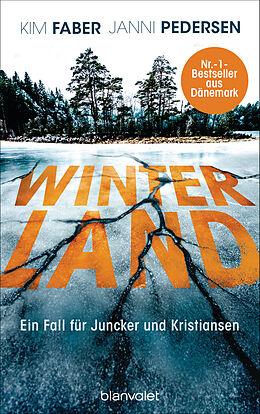 Kartonierter Einband Winterland von Kim Faber, Janni Pedersen