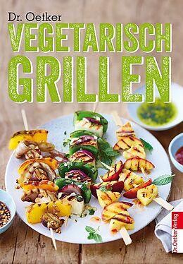 Fester Einband Vegetarisch Grillen von Dr. Oetker